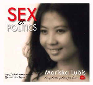 Sex and Politics Mariska Lubis